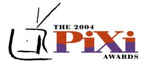 2004 PIXI Awards